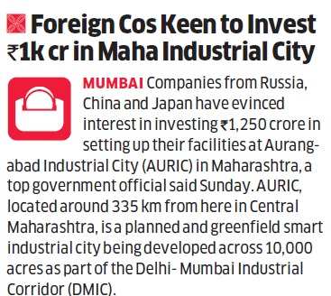 Foreign Companies Keen to Invest Rs. 1000 Cr in Aurangabad Industrial City(AURIC)